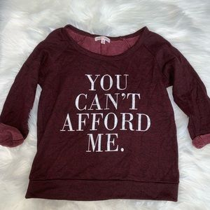 Tops - You Can't Afford Me 3/4 sleeve T